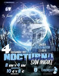 NOCTURNA DE SAN MIGUEL 2021