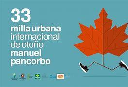 33 MILLA URBANA INTERNACIONAL MANUEL PANCORBO